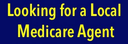Looking for a local medicare agent